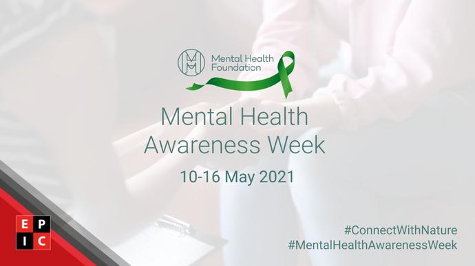EPIC Risk Management is celebrating Mental Health Awareness Week