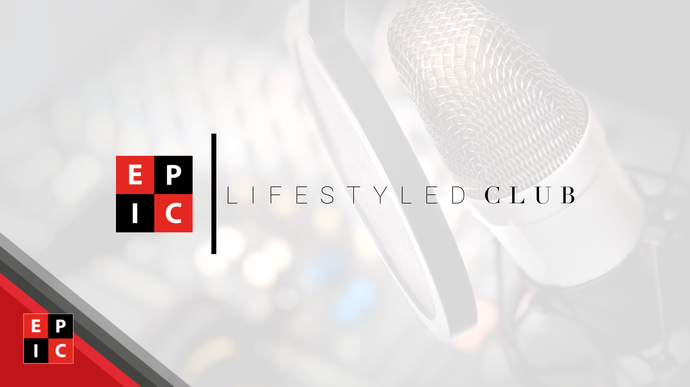 News: EPIC duo appear on LifeStyled Club Podcast