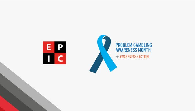 EPIC Risk Management look ahead to Problem Gambling Awareness Month (PGAM)
